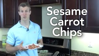 Sesame Carrot Chips - Transform Your Kitchen Episode #45