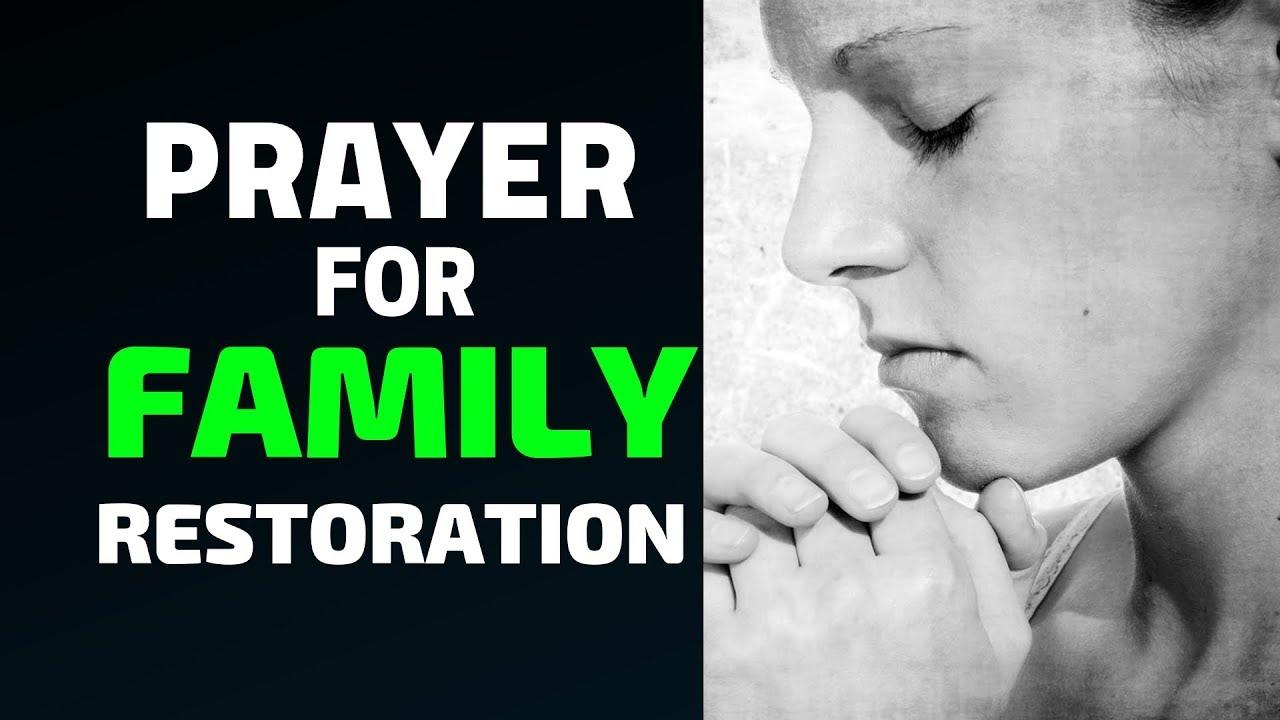 PRAYER FOR FAMILY RESTORATION & SALVATION OF YOUR CHILDREN