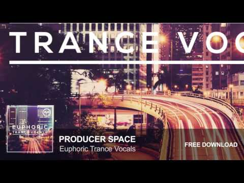 Euphoric Trance Vocals (Free Vocal Sample Pack)
