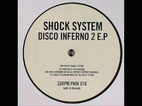 Shock System - Disco Inferno 2 A1