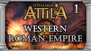 Total War: Attila - Gameplay ~ Western Roman Empire Campaign #1 - Foolish Attack, Heroic Defense!