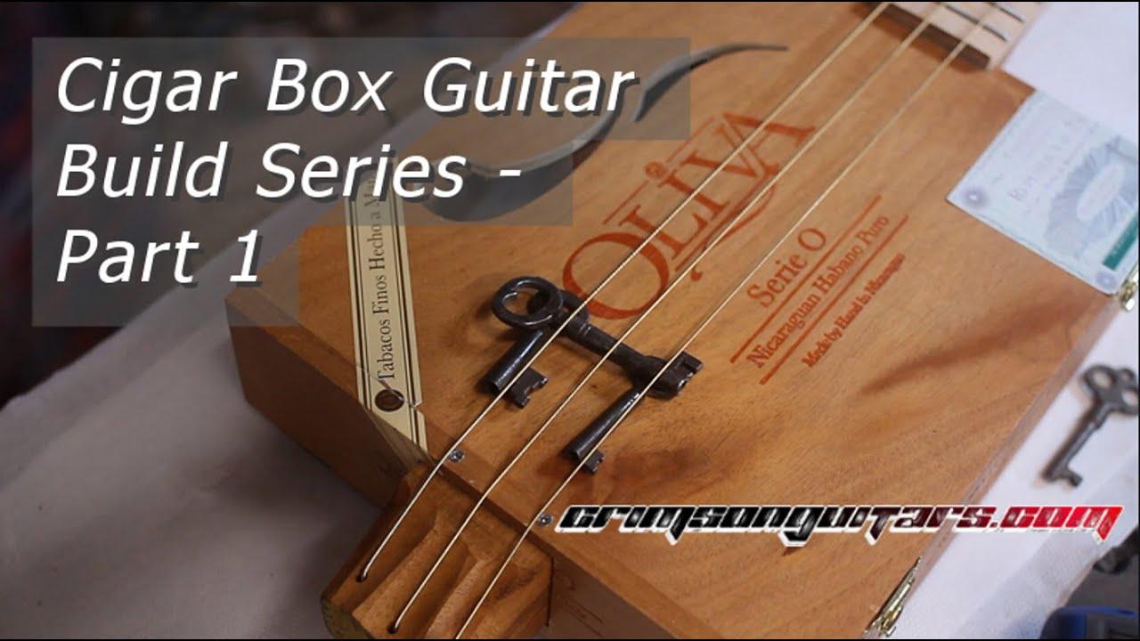 Cigar Box Guitar Builders : building a cigar box guitar part 1 youtube ~ Hamham.info Haus und Dekorationen