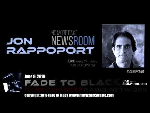 Ep. 470 FADE to BLACK w/ Jon Rappoport: NMFNR Open-lines LIVE