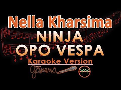 Nella Kharisma - Ninja Opo Vespa KOPLO (Karaoke Lirik Tanpa Vokal)