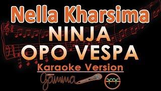 Download Video Nella Kharisma - Ninja Opo Vespa KOPLO (Karaoke Lirik Tanpa Vokal) MP3 3GP MP4
