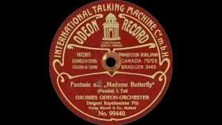 """Fantasie aus """"Madame Butterfly"""" (1909)"""