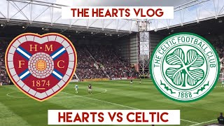 SOUTTAR STEPS UP!!! | Hearts VS Celtic | The Hearts Vlog Season 4 Episode 5