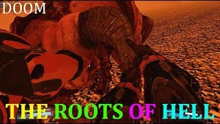 Doom SnapMap - THE ROOTS OF HELL