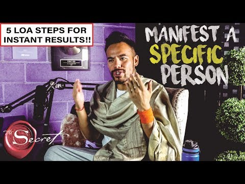 5 Steps to Instantly Manifest a Specific Person Into Your Life | Law of Attraction