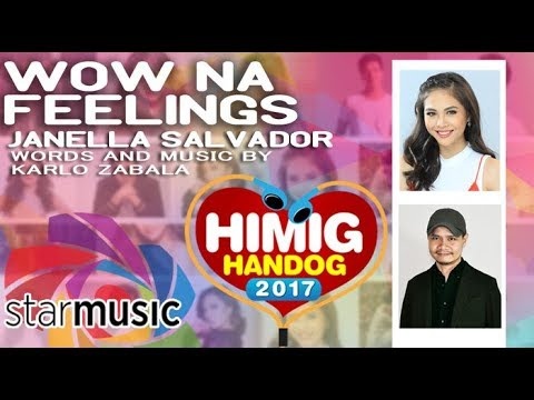 Janella Salvador - Wow Na Feelings | Himig Handog 2017 (Official Lyric Video)