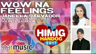Janella Salvador - Wow Na Feelings (Official Lyric Video)