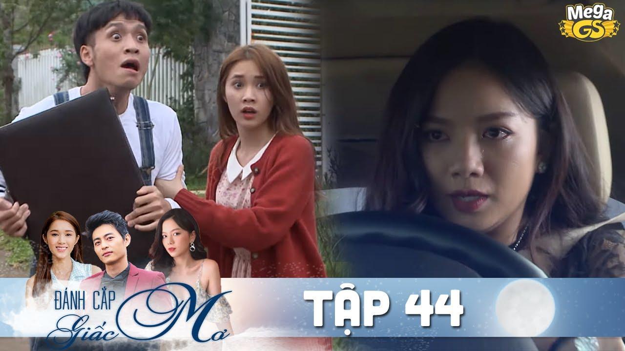 ĐÁNH CẮP GIẤC MƠ TẬP 44 | Phim hay Việt Nam - Hạ Anh, Quốc Huy, Bạch Công Khanh, Quỳnh Hương