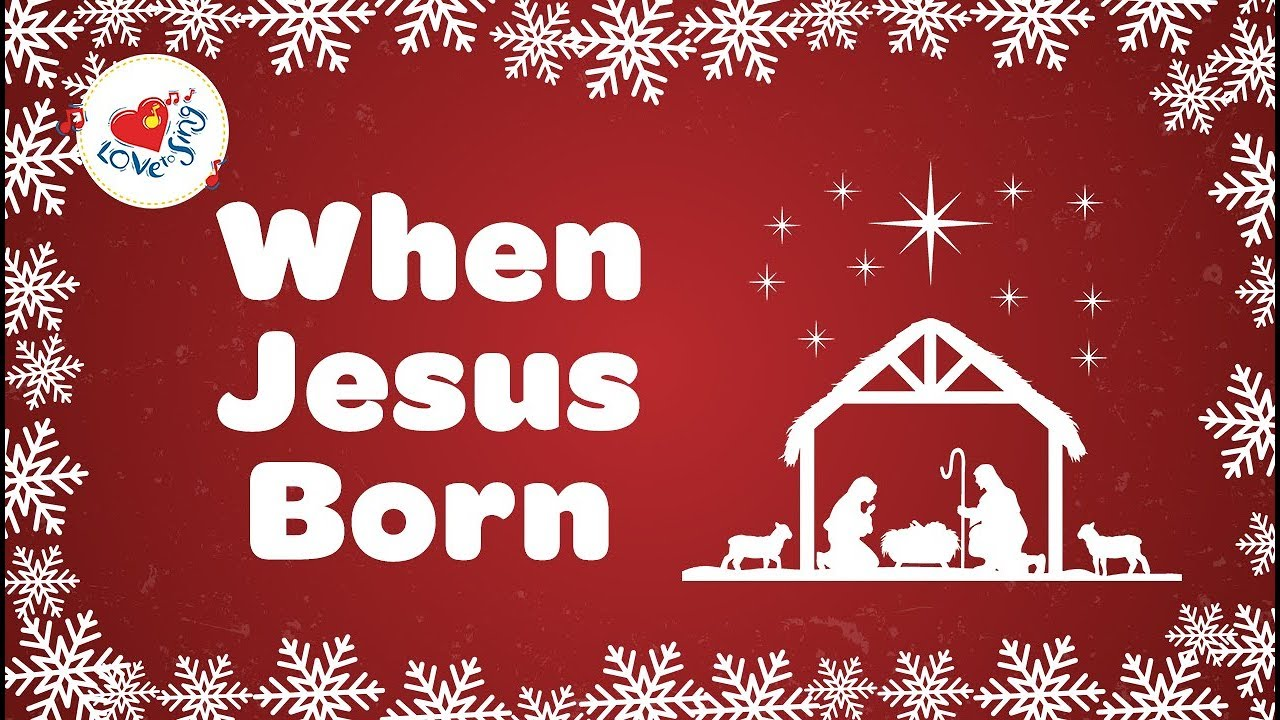 when jesus born with lyrics christmas song