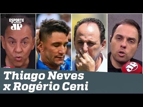 """Panela contra Rogério Ceni? """"Thiago Neves MEXEU com o cara ERRADO!"""" Veja DEBATE!"""