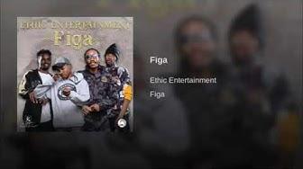 ETHIC-FIGA (OFFICIAL AUDIO)