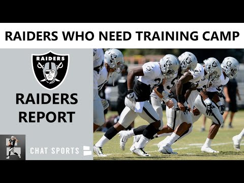Las Vegas Raiders: 10 Players That Need Training Camp The Most Entering The 2020 NFL Season