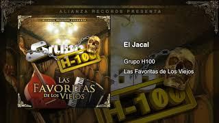 Grupo H100 - El Jacal (En Vivo) 2017