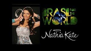 Nathia Kate - Brasil for the World - Session 003