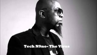 RARE Track- Tech N9ne The Virus (HD Quality)