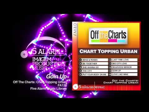 GOIN UP - 5 Alarm Music New Release