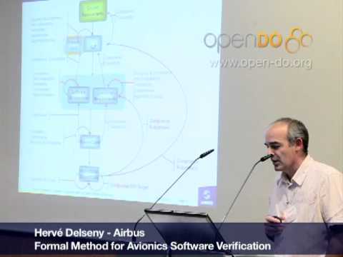 Formal Method for Avionics Software Verification pt4 (Hervé Delseny)