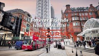 DEEN 「Forever Friends」from『NEWJOURNEY』