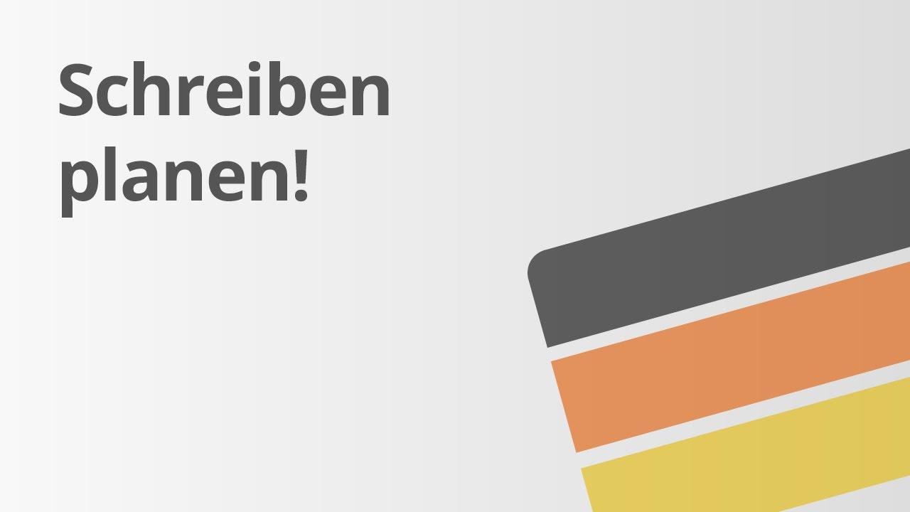 Schreibplan | Deutsch | Textsorten und Aufsatz - YouTube