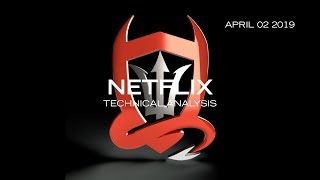 Netflix Technical Analysis (NFLX) : Continue Watching..? [04.02.2019]