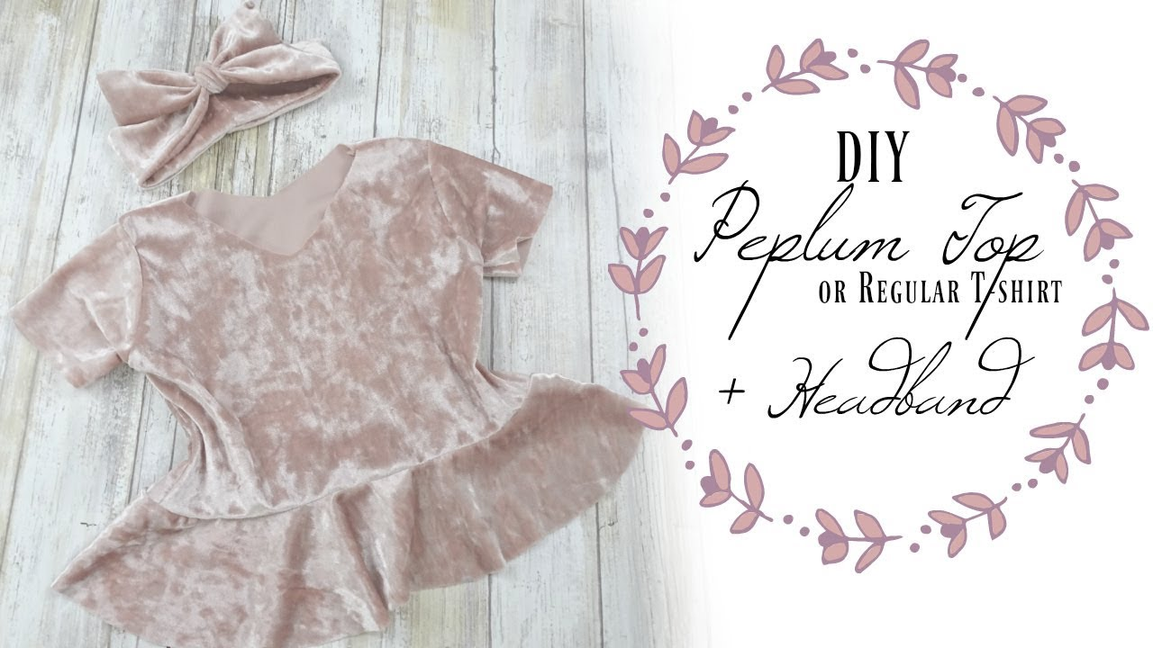 Easy DIY Peplum Top or T-Shirt + Headband - YouTube