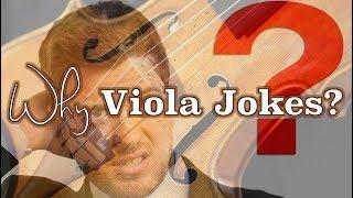 Why Viola Jokes?