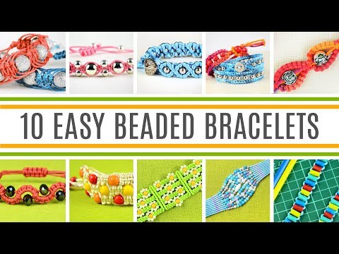 DIY 10 Beaded Bracelets | Easy Macrame Crafts for Beginners