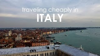 Traveling Cheaply in Italy