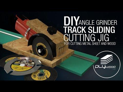 DIY Angle Grinder Track Sliding Cutting Jig for cut metal sheet & wood