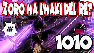 ZORO vs KAIDO! Zoro HA L'HAKI DEL RE CONQUISTATORE? ONE PIECE REPODCAST: CAPITOLO 1010