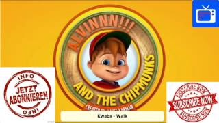 Kwabs - Walk | Alvin and the Chipmunks