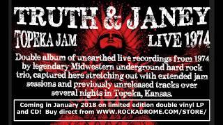 Truth & Janey - Topeka Jam Live 1974 - 70s hard heavy rock