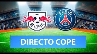 (SOLO AUDIO) Directo del Leipzig 0-3 PSG en Tiempo de Juego COPE