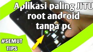 Aplikasi paling JITU root android tanpa pc (komputer)