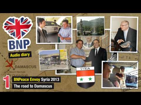 BNP in Syria Pt 1 - The road to Damascus