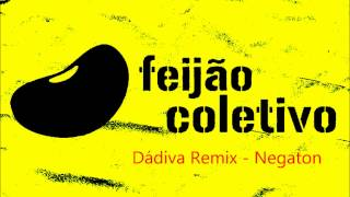 Baixar Dádiva remix - Negaton