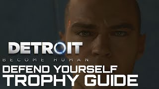 Detroit Become Human DEFEND YOURSELF Trophy Guide (Markus Pushes Leo)