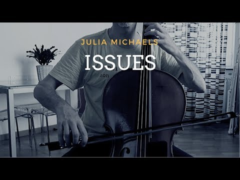 Julia Michaels - Issues for cello and piano (COVER)