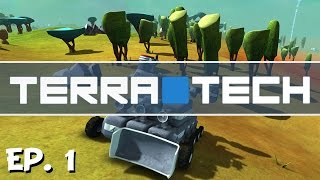 TerraTech - Ep. 1 - A Steaming Release! -  Let's Play