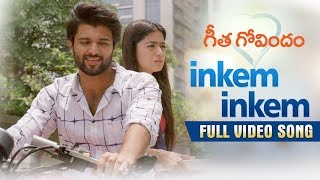 Inkem Inkem Full Video Song | Geetha Govindam | Vijay Devera...