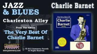 Charlie Barnet And His Orchestra - Charleston Alley