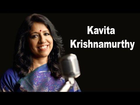 Unforgettable Singer : Kavita Krishnamurthy