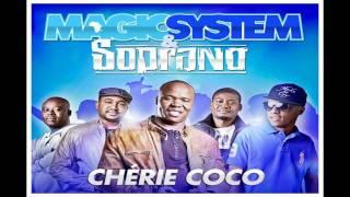 Magic System ft Soprano Cherie Coco (2011) EXCLU + ( Paroles )