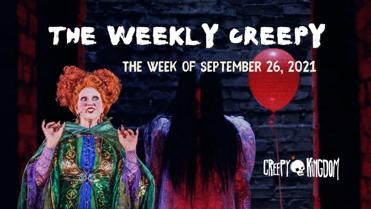 The Weekly Creepy 9-26-21