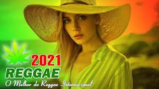 Música Reggae 2021 - O Melhor do Reggae Internacional -  Reggae Remix 2021 #34
