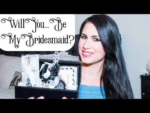 WILL YOU BE MY BRIDESMAID? DIY BRIDAL GIFT BASKETS!